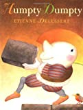 Delessert, Etienne: Humpty Dumpty