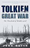 Garth, John: Tolkien And The Great War: The Threshold Of Middle-earth