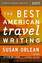 The Best American Travel Writing 2007 by…