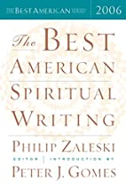 The Best American Spiritual Writing 2006 by…