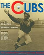 The Cubs: The Complete Story of Chicago Cubs…