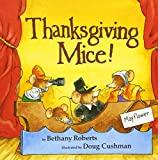 Cushman, Doug: Thanksgiving Mice!