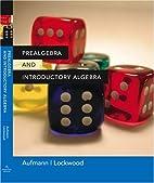 Prealgebra and Introductory Algebra: An…