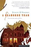 D&#39;Erasmo, Stacey: A Seahorse Year