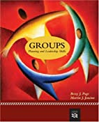 Groups: Planning And Leadership Skills by…