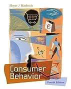 Consumer Behavior by Wayne D. Hoyer
