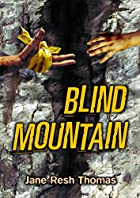 Blind Mountain by Jane Resh Thomas