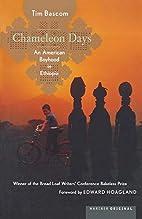 Chameleon Days: An American Boyhood in…