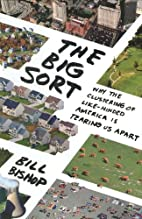 The Big Sort: Why the Clustering of…
