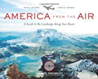 America from the Air: A Guide to the…