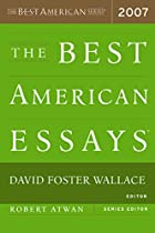 The Best American Essays 2007 (The Best…