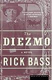Bass, Rick: The Diezmo: A Novel