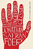 Extremely Loud and Incredibly Close: A Novel…