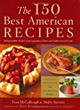 McCullough, Frances Monson: The 150 Best American Recipes