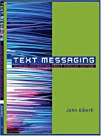 Text Messaging: Reading and Writing About…