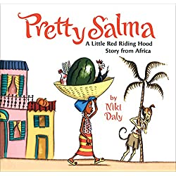 Pretty Salma A Little Red Riding Hood Story From Africa By Niki