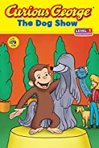 Curious George The Dog Show [Adapted by…