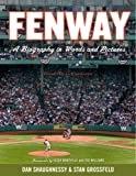 Shaughnessy, Dan: Fenway, Expanded and Updated: A Biography in Words and Pictures