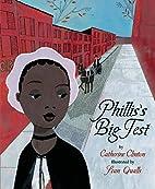 Phillis's Big Test by Catherine Clinton