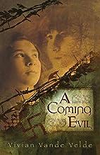 A Coming Evil by Vivian Vande Velde