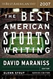 Stout, Glenn: The Best American Sports Writing 2007