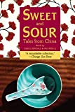 Kendall, Carol: Sweet And Sour: Tales from China