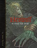 Beowulf, A Hero's Tale Retold by James…
