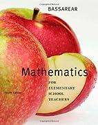 Mathematics for Elementary School Teachers…