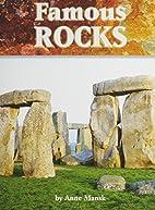 Famous Rocks by Anne Mansk