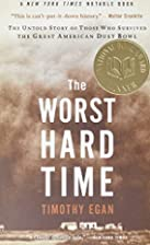 The Worst Hard Time: The Untold Story of…