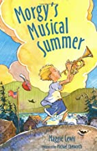 Morgy's Musical Summer by Maggie Lewis