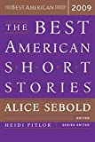 Sebold, Alice: The Best American Short Stories 2009