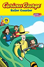 Curious George: Roller Coaster [Adapted by…