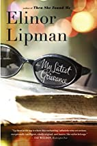 My Latest Grievance by Elinor Lipman