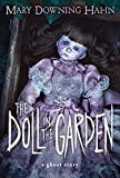 Hahn, Mary Downing: The Doll in the Garden: A Ghost Story