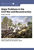 Perman, Michael: Major Problems in the Civil War and Reconstruction: Documents and Essays (Major Problems in American History)