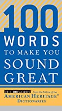 100 Words to Make You Sound Great by Editors…