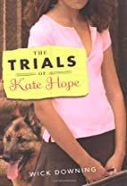 The Trials of Kate Hope by Warwick Downing
