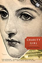 Charity Girl by Michael Lowenthal