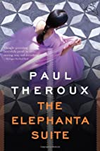 The Elephanta Suite: Three Novellas by Paul…