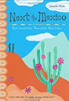 Next to Mexico by Jennifer Nails