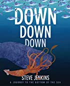 Down, Down, Down: A Journey to the Bottom of…