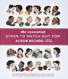 Bechdel, Alison: The Essential Dykes to Watch Out For
