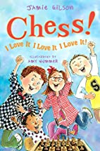Chess! I Love It! I Love It! I Love It! by…
