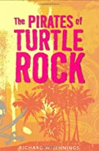 The Pirates of Turtle Rock by Richard W.…