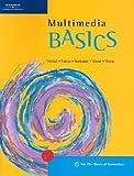 Weixel, Suzanne (Suzanne Weixel): Multimedia BASICS