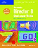 Johnson, Steve: Macromedia Director 8 Shockwave Studio-Illustrated Complete (Illustrated (Thompson Learning))