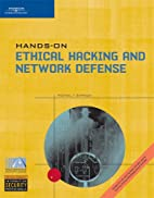 Hands-On Ethical Hacking and Network Defense…