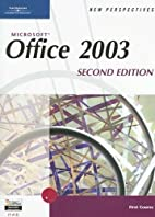 New Perspectives on Microsoft Office 2003,…