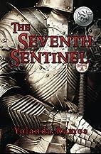 The Seventh Sentinel (The Sentinel) (Volume…